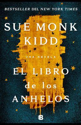 El Libro de Los Anhelos / The Book of Longings