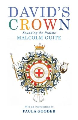 David's Crown: A Poetic Companion to the Psalms