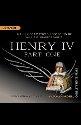 Henry IV, Part 1 Lib/E