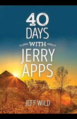 40 Days with Jerry Apps