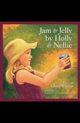 Jam and Jelly by Holly and Nel