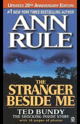 The Stranger Beside Me (Revised and Updated): 20th Anniversary