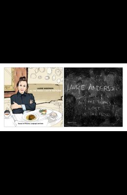 Laurie Anderson: All the Things I Lost in the Flood
