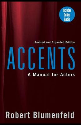 Accents: A Manual for Actors [With CDs (2)]
