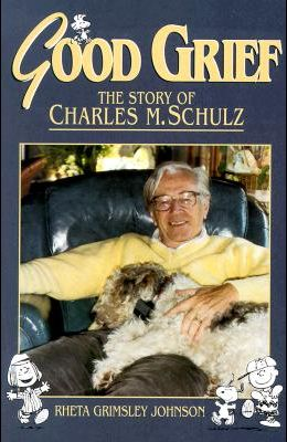 Good Grief: The Story of Charles M. Schulz