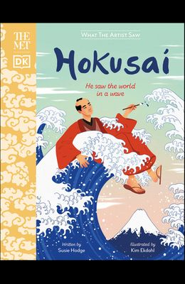 The Met Hokusai: He Saw the World in a Wave