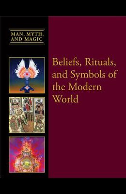 Beliefs, Rituals, and Symbols of the Modern World