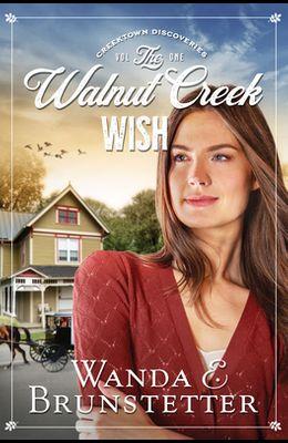 The Walnut Creek Wish, 1