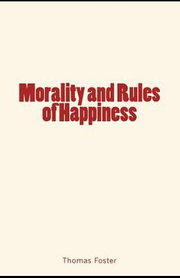 Morality and Rules of Happiness