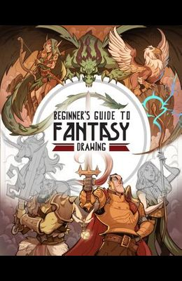 Beginner's Guide to Fantasy Drawing