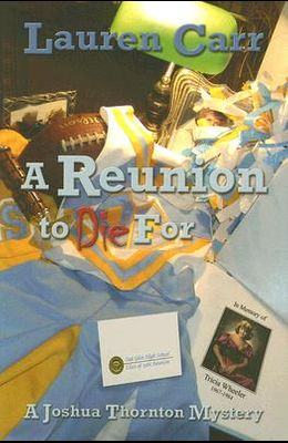 A Reunion to Die for: A Joshua Thornton Mystery