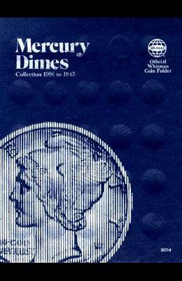 Coin Folders Dimes: Mercury, 1916-1945