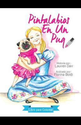 Pintalabios En Un Pug - Libro Para Colorear