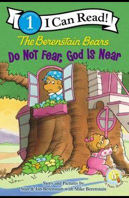 The Berenstain Bears, Do Not Fear, God Is Near: Level 1