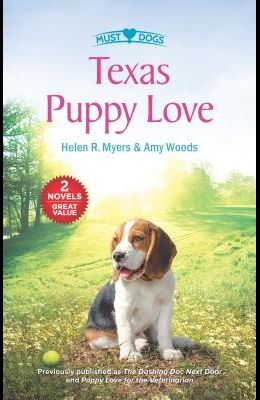 Texas Puppy Love: The Dashing Doc Next DoorPuppy Love for the Veterinarian