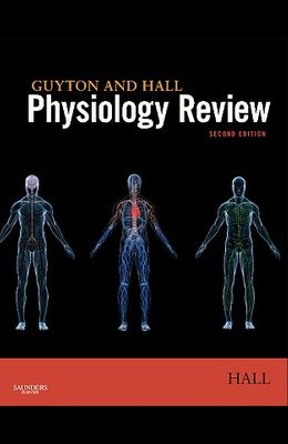 Guyton & Hall Physiology Review, 2e (Guyton Physiology)