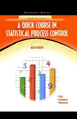 A Quick Course in Statistical Process Control