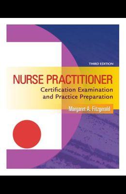 Nurse Practitioner Certification Examination and Practice Preparation