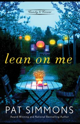 Lean on Me: A Clean and Wholesome Romance