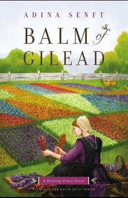 Balm of Gilead: A Healing Grace Novel