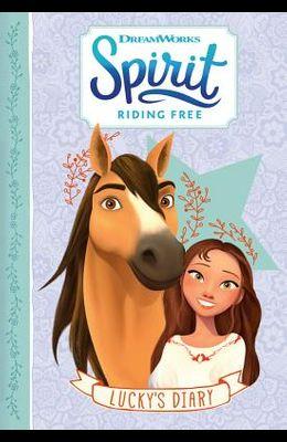 Spirit Riding Free: Lucky's Diary