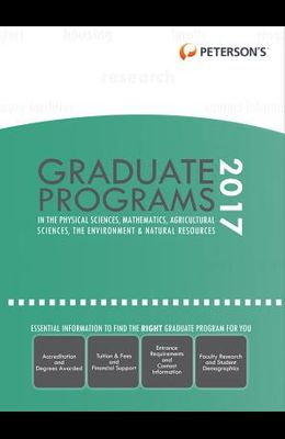 Graduate Programs in Physical Sciences, Mathematics, Agricultural Sciences, Environment & Natural Resources 2017
