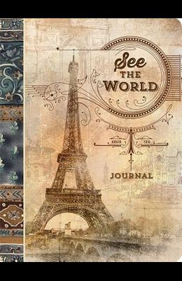 See the World: A Travel Paperback Journal