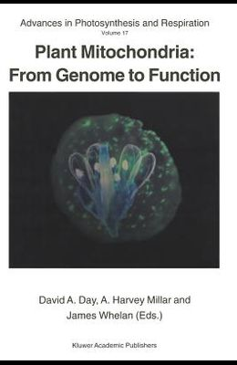 Plant Mitochondria: From Genome to Function