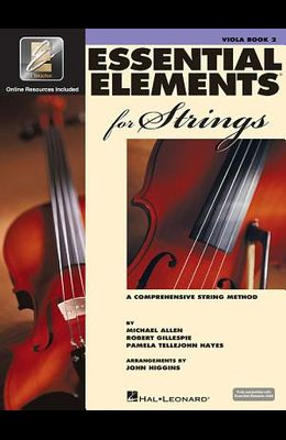 Essential Elements for Strings - Book 2 with Eei: Viola