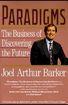 Paradigms: Business of Discovering the Future, the