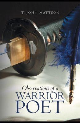 Observations of a Warrior Poet