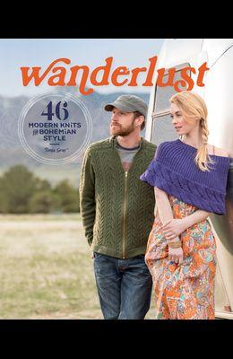 Wanderlust: 46 Modern Knits for Bohemian Style