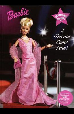 Starring Barbie: A Dream Come True