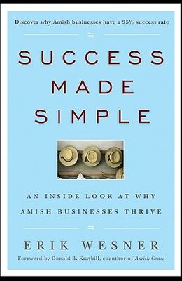 Success Made Simple: An Inside Look at Why Amish Businesses Thrive