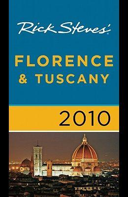 Rick Steves' Florence & Tuscany 2010