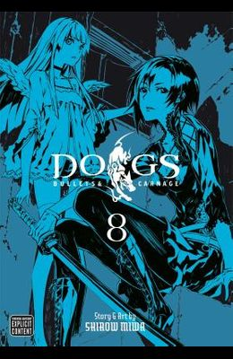 Dogs, Volume 8: Bullets & Carnage