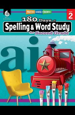 180 Days of Spelling and Word Study for Second Grade: Practice, Assess, Diagnose