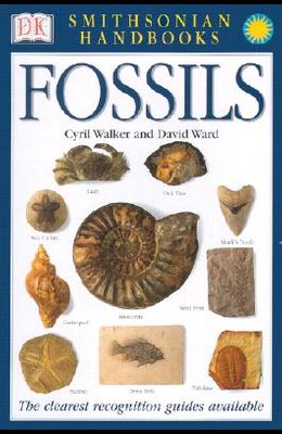 Handbooks: Fossils: The Clearest Recognition Guide Available