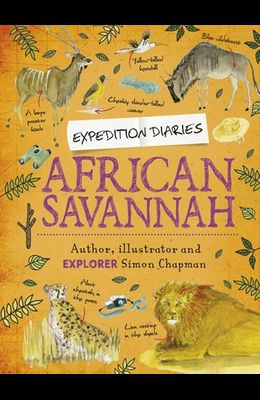 Expedition Diaries: African Savannah
