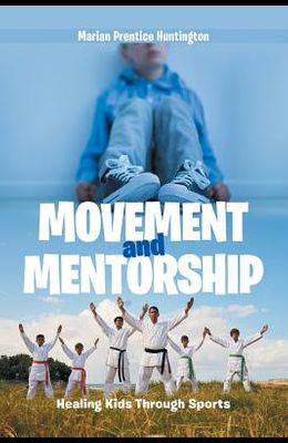 Movement and Mentorship: Healing Kids Through Sports