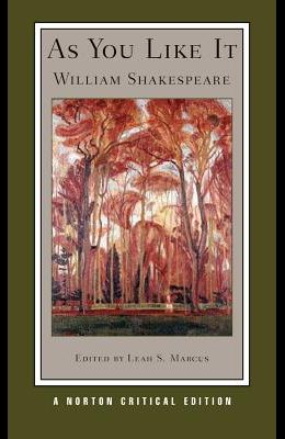 As You Like It: Authoritative Text, Sources and Contexts, Criticism