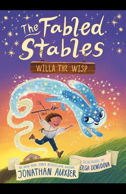 Willa the Wisp (the Fabled Stables Book #1)