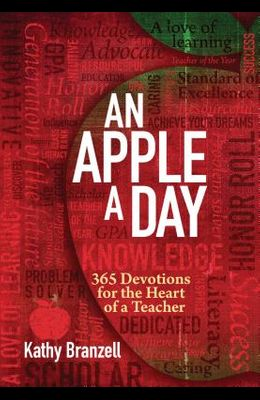 An Apple a Day (2nd Edition): 365 Devotions for the Heart of a Teacher