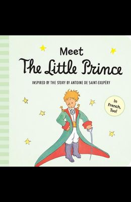 Meet the Little Prince (Padded Board Book)