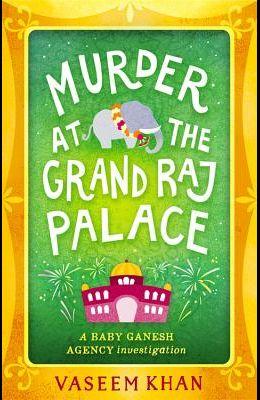Murder at the Grand Raj Palace