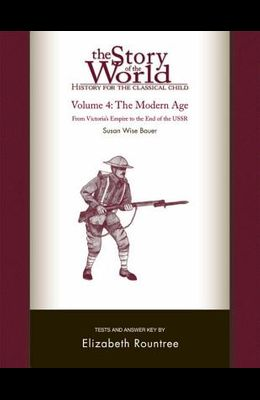 The Story of the World: History for the Classical Child: The Modern Age: Tests and Answer Key