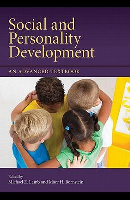 Social and Personality Development: An Advanced Textbook