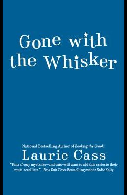Gone with the Whisker