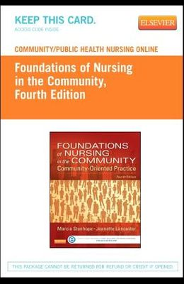 Community/Public Health Nursing Online for Stanhope and Lancaster: Foundations of Nursing in the Community (Access Code)