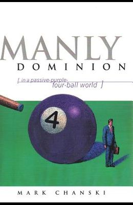 Manly Dominion